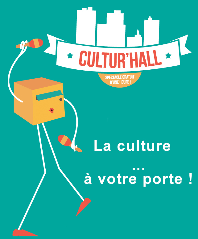 Cultur'Hall 2020 : un spectacle à votre porte !